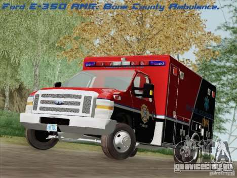 Ford E-350 AMR. Bone County Ambulance для GTA San Andreas