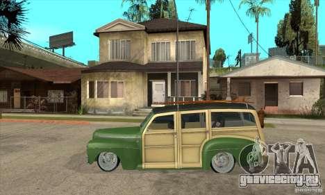 Ford Woody Custom 1946 для GTA San Andreas вид слева