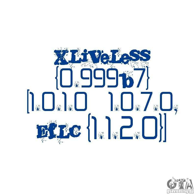 XLiveLess {0 999b7} [1 0 1 0 - 1 0 7 0, EfLC (1 1 2 0)] для