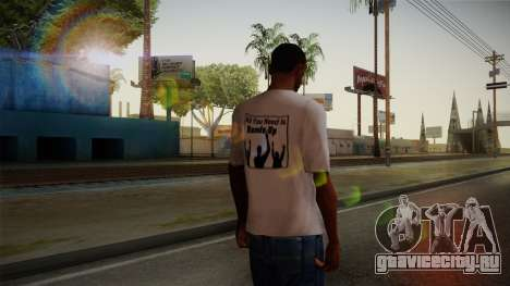 All You Need Is Hands Up T-Shirt для GTA San Andreas второй скриншот