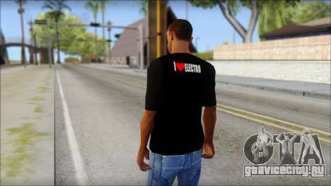 I Love Electro T-Shirt для GTA San Andreas второй скриншот