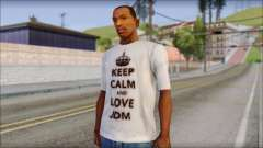 JDM Keep Calm T-Shirt для GTA San Andreas