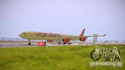 Airbus A340-600 Virgin Atlantic New Livery для GTA San Andreas