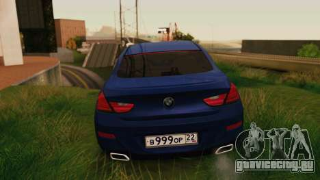 BMW 6 Series Gran Coupe 2014 для GTA San Andreas вид сзади слева