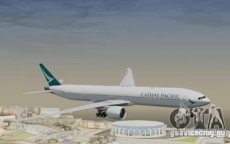 Boeing 777-300ER Cathay Pacific Airways v3 для GTA San Andreas вид сзади слева