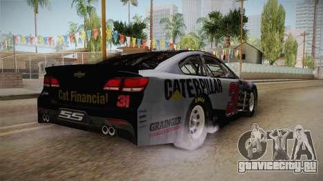 Chevrolet SS Nascar 31 Caterpillar 2017 для GTA San Andreas вид сзади слева