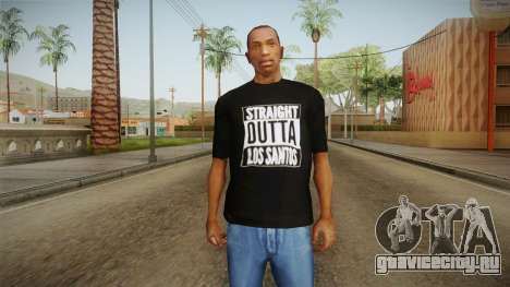 Straight Outta LS T-Shirt для GTA San Andreas второй скриншот