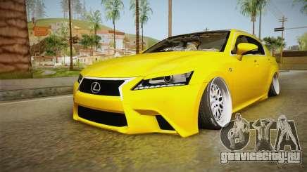 Lexus GS350 F Sport IV Slammed 2013 для GTA San Andreas