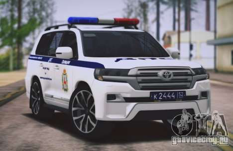 Toyota Land Cruiser 200 ОБ-ДПС Нижегородской обл для GTA San Andreas