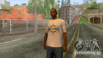 Wrestlemania 33 T-Shirt для GTA San Andreas