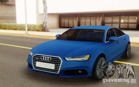 Audi A6 2017 для GTA San Andreas