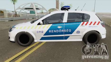 Opel Astra H Magyar Rendorseg для GTA San Andreas