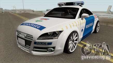 Audi TT Magyar Rendorseg для GTA San Andreas