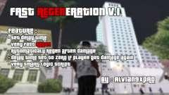 Fast Regeneration v.1 для GTA San Andreas
